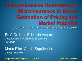 Prof. Dr. Luís Eduardo Afonso Departamento de Contabilidade e Atuária FEA/USP