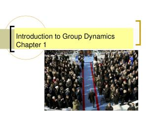 Introduction to Group Dynamics Chapter 1