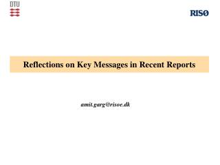Reflections on Key Messages in Recent Reports