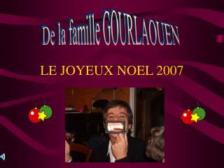 LE JOYEUX NOEL 2007