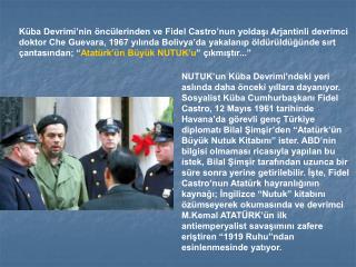 Mart 1997 de Habitat Toplantısı için İstanbul'a gelen Fidel Castro, yaptığı konuşmada şöyle der: