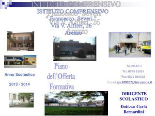 "ISTITUTO COMPRENSIVO "" Francesco  Severi ""   Via V. Alfieri, 26    Arezzo"