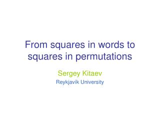 From squares in words to squares in permutations