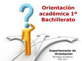 Orientación académica 1º Bachillerato