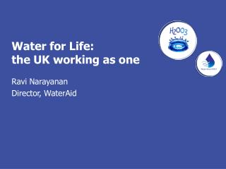 Water for Life: the UK working as one
