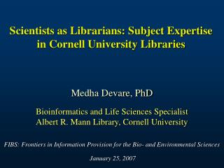Scientists as Librarians: Subject Expertise in Cornell University Libraries