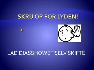 SKRU OP FOR LYDEN!