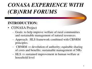 CONASA EXPERIENCE WITH (CB)NRM FORUMS