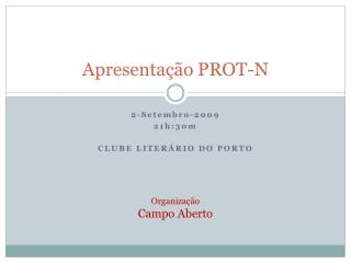 Apresentação PROT-N
