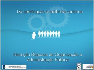 Direcção Regional de Organização e Administração Pública