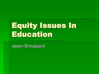 Equity Issues In Education