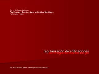 Curso de Capacitación en: Planificación y Gestión urbano territorial en Municipios.