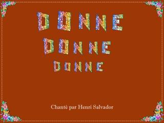 Chanté par Henri Salvador