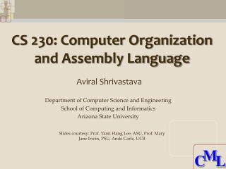 CS 230: Computer Organization and Assembly Language