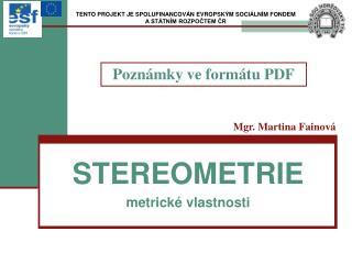 STEREOMETRIE metrické vlastnosti