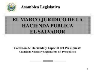 EL MARCO JURIDICO DE LA HACIENDA PUBLICA EL SALVADOR
