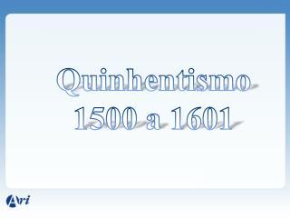 Quinhentismo 1500 a 1601