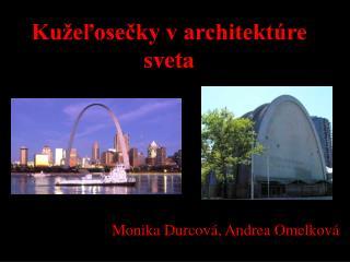 Kužeľosečky v architektúre sveta