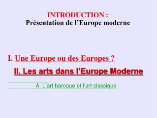 INTRODUCTION : Pr�sentation de l�Europe moderne