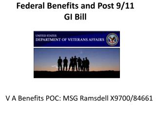 Federal Benefits and Post 9/11 GI Bill