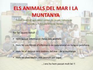 ELS ANIMALS DEL MAR I LA MUNTANYA