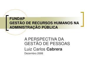 FUNDAP GEST O DE RECURSOS HUMANOS NA ADMINISTRA  O P BLICA