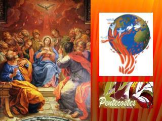 Celebramos hoje  a festa de  PENTECOSTES,  a festa conclusiva do tempo pascal.  Com o envio