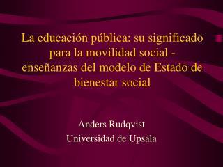 La educaci n p blica: su significado para la movilidad social - ense anzas del modelo de Estado de bienestar social