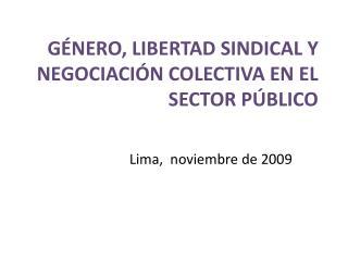 G nero, Libertad Sindical y Negociaci n Colectiva en el Sector P blico