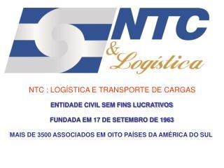 NTC : LOGÍSTICA E TRANSPORTE DE CARGAS