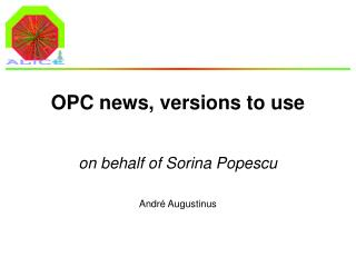 OPC news, versions to use