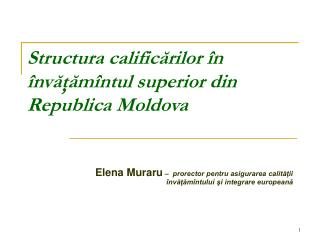 Structura calific?rilor �n �nv???m�ntul superior din Republica Moldova