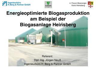 Energieoptimierte Biogasproduktion  am Beispiel der  Biogasanlage Heinsberg