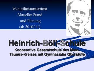 Wahlpflichtunterricht Aktueller Stand   und Planung  (ab 2010/11)
