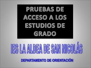 PRUEBAS DE ACCESO A LOS ESTUDIOS DE GRADO