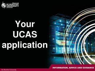 Your  UCAS  application