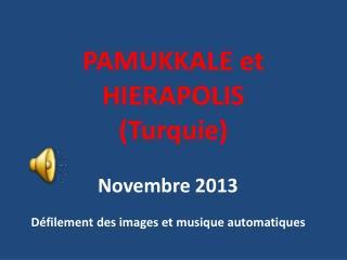 PAMUKKALE et HIERAPOLIS (Turquie)