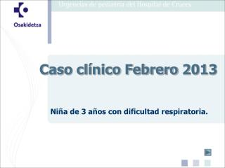 Caso clínico Febrero 2013