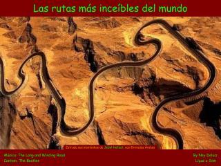 Las rutas más inceíbles del mundo