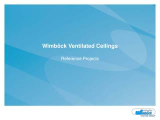 Wimböck Ventilated Ceilings