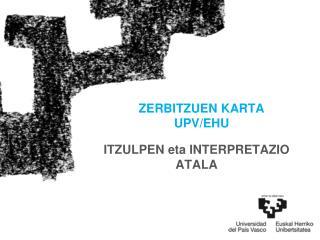ZERBITZUEN KARTA UPV/EHU