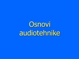 Osnovi audiotehnike