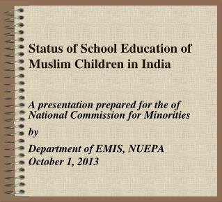 Status of School Education of Muslim Children in India