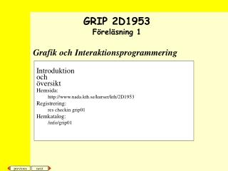 Grafik och Interaktionsprogrammering