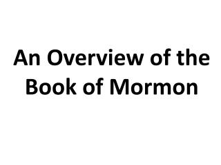 An Overview of the Book of Mormon