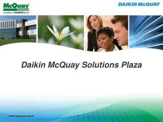 Daikin McQuay Solutions Plaza