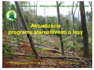 Aktualizácia  programu starostlivosti o lesy (návrh)