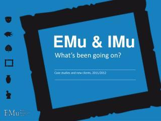 EMu & IMu