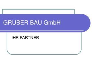 GRUBER BAU GmbH