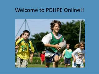Welcome to PDHPE Online!!